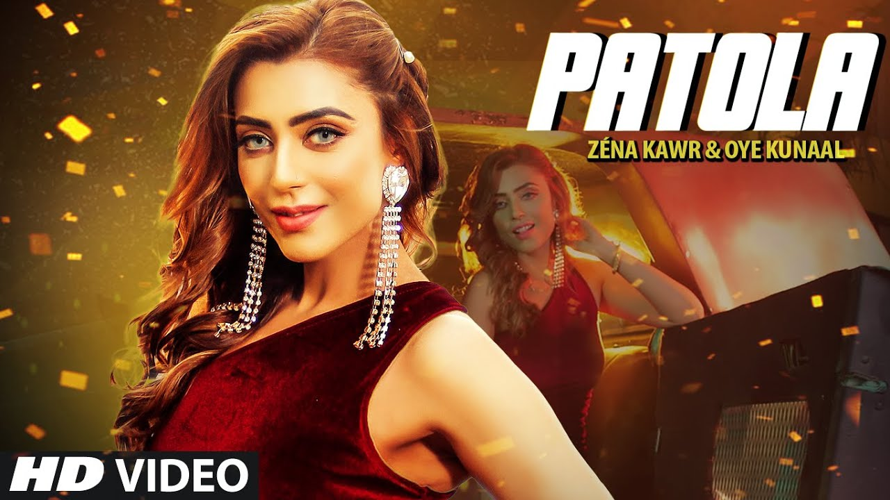 पटोला Patola Lyrics ~ Zéna Kawr, Oye Kunaal   Latest 2020 Song