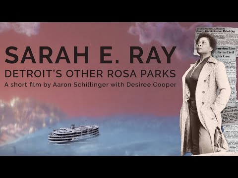 Sarah E Ray: Detroit's Other Rosa Parks
