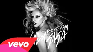 Lady Gaga - Born This Way (Audio)