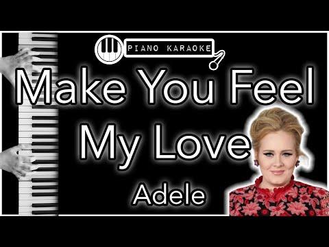 Make You Feel My Love - Adele - Piano Karaoke Instrumental