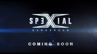 SpeXial - 《Dangerous》MV Teaser
