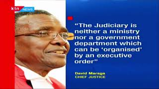 CJ Maraga faults executive order that places JSC under the Office of the President