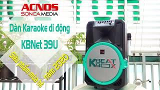 Dàn Âm Thanh Di Động Thông Minh ACNOS KBNet39U