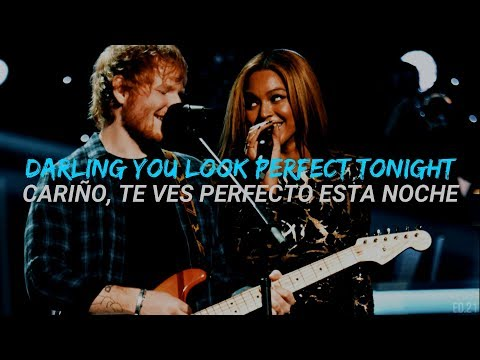 Perfect Duet - Ed Sheeran with Beyoncé (Ingles//Español) (видео)