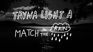 Alec Benjamin - Match In The Rain [Official Lyric Video]