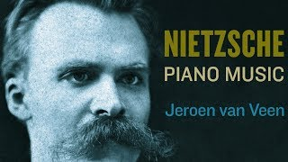 Nietzsche: Complete Piano Music