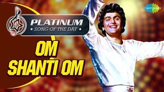 Platinum Song Of The Day  Om Shanti Om -Meri Umar Ke