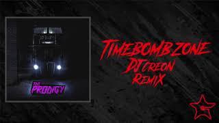 The Prodigy   Timebomb Zone (Dj Creon Remix)