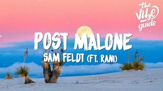 Sam Feldt   Post Malone (Lyrics) Ft. RANI