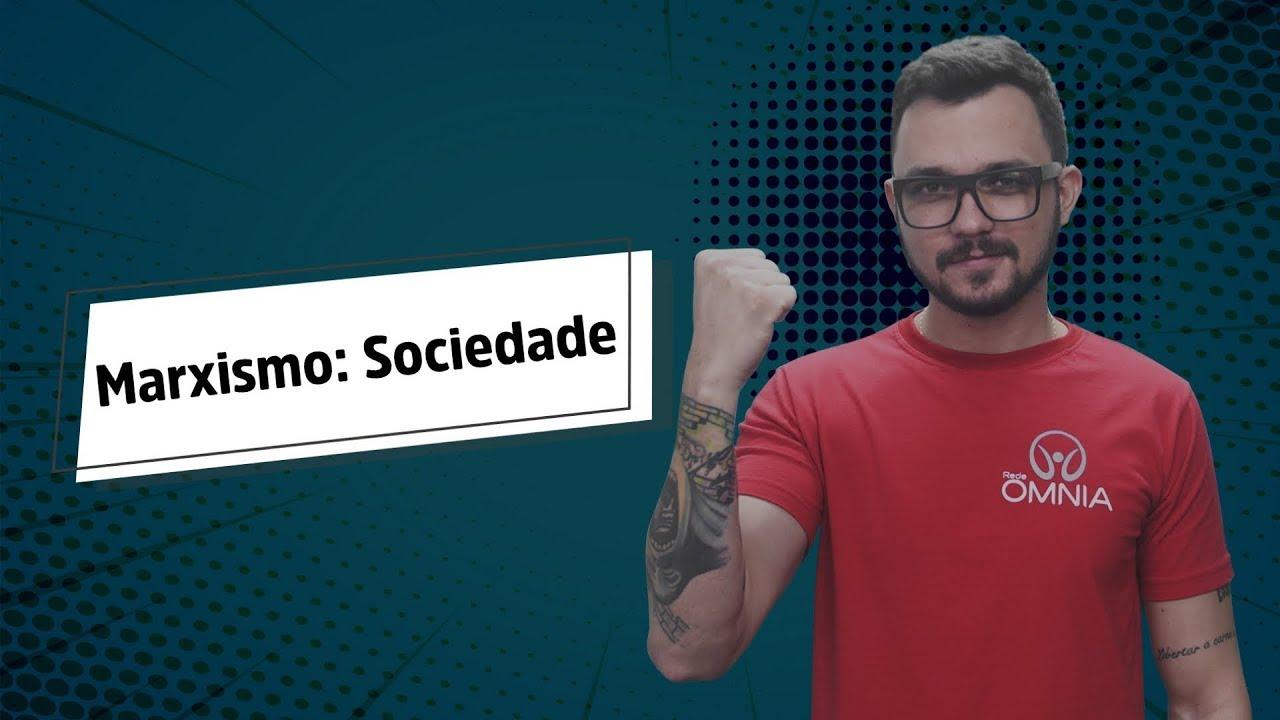 Marxismo: Sociedade