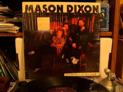 Mason Dixon - When Karen Comes Around