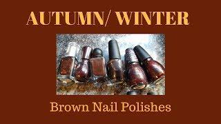 Autumn- Winter BROWN Nail Polishes