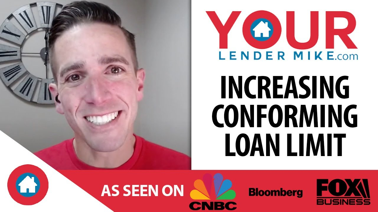 The Conforming Loan Limit Is Increasing!