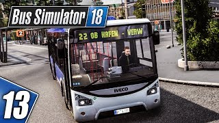 BUS SIMULATOR 18 #13: Mit dem IVECO Urbanway am Hauptbahnhof! | BUS SIMULATOR 2018 deutsch