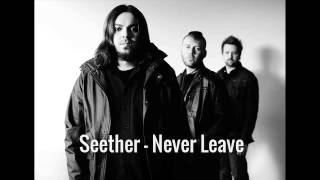 seether never leave