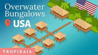 7 Best Overwater Bungalows (Basically) In The USA