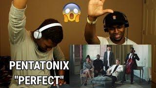 Pentatonix - Perfect (OFFICIAL VIDEO) (REACTION)