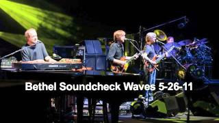 Phish   5.26.11   Waves (Soundcheck)   Bethel Woods, NY