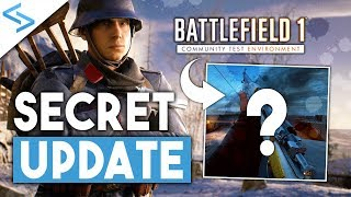 SECRET JULY UPDATE! - Top 5 Things to Know! | Battlefield 1 Gameplay