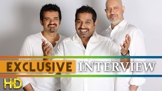 Exclusive Interview - Shankar Ehsaan Loy on Kill Dil | Copyright Issue