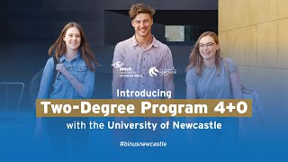Introducing Two-Degree Program 4+0 with the University of Newcastle