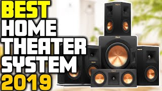 5 Best Home Theater System in 2019