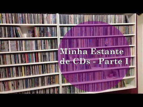Minha Estante de CDs - parte I | Devaneios