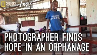 Photographer Finds Hope in an Orphanage | Nat Geo Live thumbnail