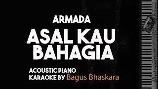 Armada - Asal Kau Bahagia (Piano Karaoke Backing Track)