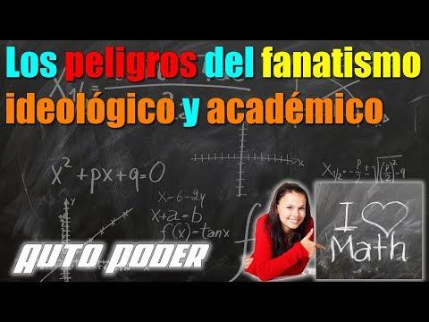 Los peligros del fanatismo ideológico y académico