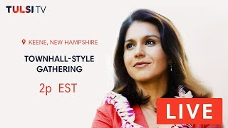 Tulsi TV on the road - Townhall-style gathering in Keene, NH - TULSI 2020 - LIVE