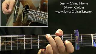 """Video thumbnail of """"How To Play Shawn Colvin Sunny Came Home (intro only)"""""""