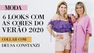 6 LOOKS COM AS CORES DO VERÃO feat. Deusa Constanzi