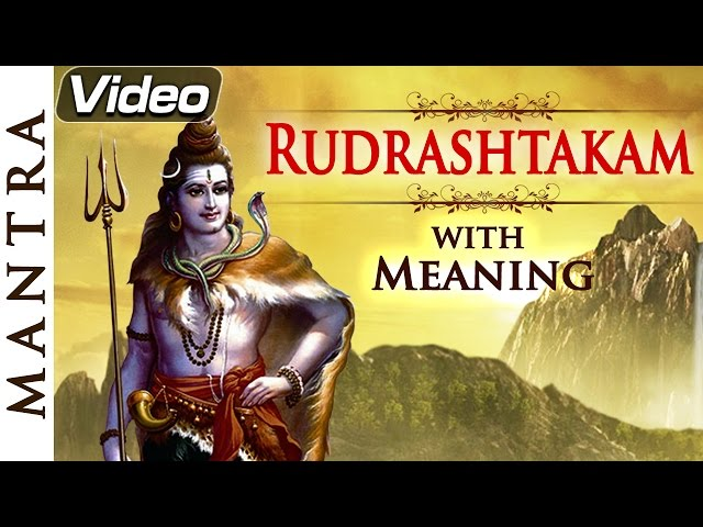 Rudrashtakam With Meaning Shiv Mantra Bhakti Songs