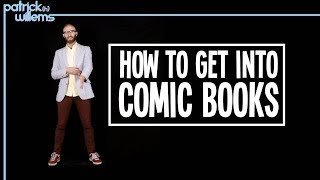 How to Get Into Comic Books