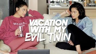 I Took My Evil Twin On Vacation! | Shay Mitchell
