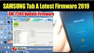 Samsung Galaxy Tab A SM-T280 Letest Firmware Download | t280 Update 2019 by waqas mobile