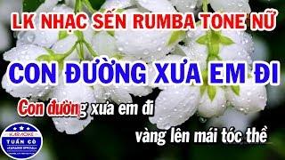 karaoke-lien-khuc-con-duong-xua-em-di-giot-le-dai-trang-lk-nhac-tru-tinh-tone-nu-cuc-hay-de-hat