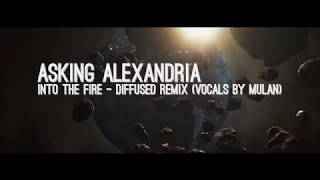 ASKING ALEXANDRIA - Into The Fire // EDM Remix //  Vocals by Mula - With Lyrics