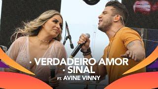 Walkyria Santos, Avine Vinny    VERDADEIRO AMOR, SINAL