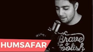 Siddharth Slathia - 'HUMSAFAR' Unplugged Cover | Badrinath Ki Dulhania
