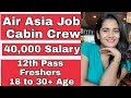 Air Asia Airlines June 2019 Job Vacancy for Freshers Boys & Girls for Cabin Crew