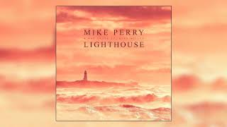 Mike Perry & Hot Shade   Lighthouse (ft. René Miller) [Official Audio]