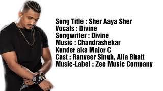 Sher Aaya Sher lyrics Divine Gully boy Ranveer Singh Alia bhatt