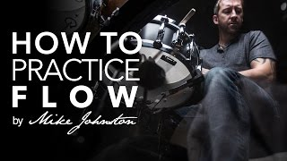 How To Practice Flow: Mikeslessons Com