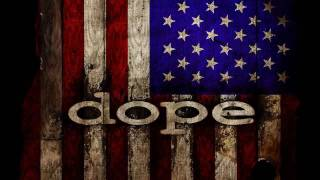 Dope - America The Pitiful