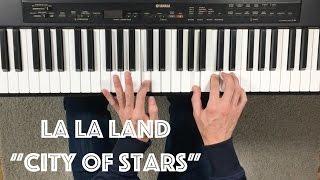 """Cómo Tocar """"City Of Stars"""" [La La Land] - Tutorial Y Partitura"""
