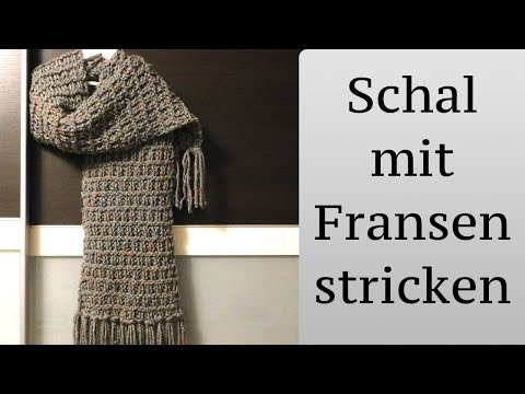 Schal stricken mit Fransen - super einfach
