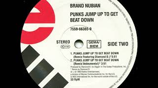 Brand Nubian Ft. Diamond D. - Punks Jump Up To Get Beat Down (Remix) (Dirty) (1992) (HD Audio)