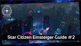 Star Citizen Einsteiger Guide #2 Wie kaufe ich mein erstes Schiff? [Deutsch]